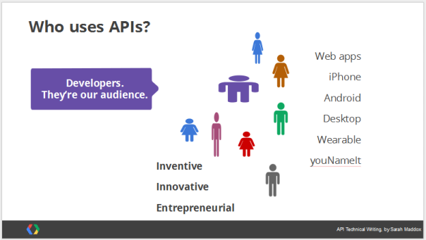 A slide showing our audience: developers