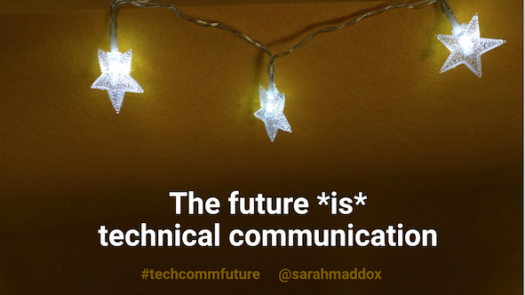 The future *is* technical communication